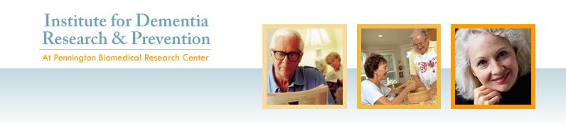 Institute for Dementia Research & Prevention | Pennington ...